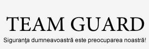 Firma de paza Team Guard – firme de paza din Bucuresti – Ilfov